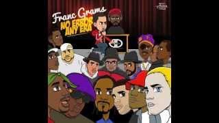 Franc Grams & Apathy - I Gotcha Back