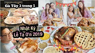 NHẬT KÝ Lễ Tạ Ơn 2019 ♥ Lần Đầu Làm Gà Tây Nhồi Vịt Nhồi Gà Ta ♥ Thanksgiving 2019   mattalehang