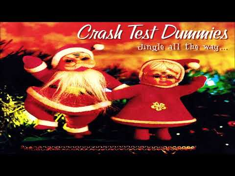Crash Test Dummies ‎– Jingle All The Way... 🎄 🎄 🎄