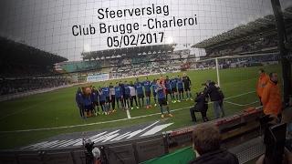 Club Brugge - Charleroi: sfeerverslag 05/02/2017