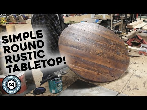 EASY Round Rustic Table Tops | How To!
