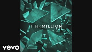 Tink - Million ( Audio)
