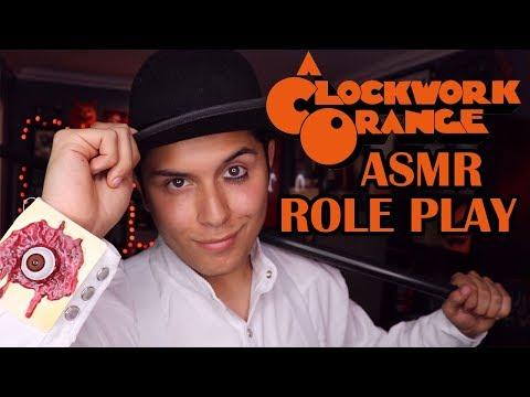 [ASMR] A Clockwork Orange Role Play!