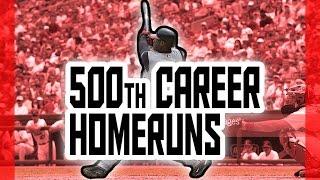 MLB: 500th Career Homeruns