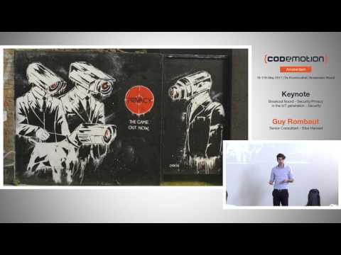 Security/Privacy in the IoT generation - Guy Rombaut - Codemotion Amsterdam 2017