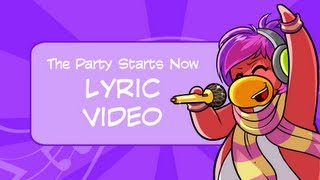 Club Penguin The Party Starts Now Lyric Video