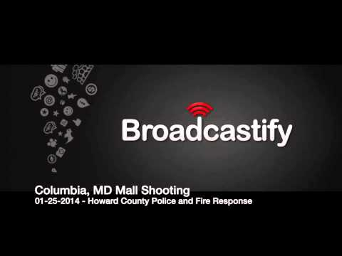 1/25/2014 Columbia, MD Mall Shooting - Police and Fire Response