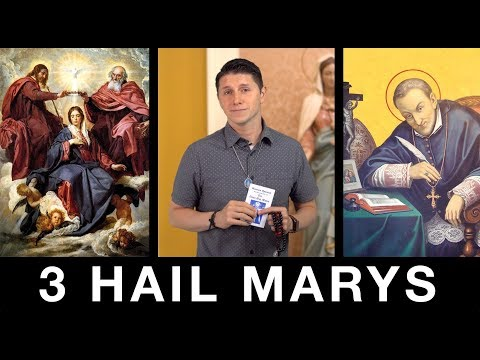 The 3 Hail Marys Devotion