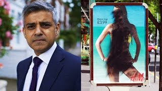 London's Mayor Sadiq Khan Bans Sexy