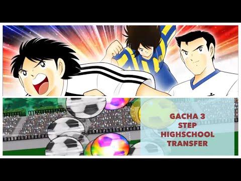 GACHA 3 STEP HIGHSCHOOL TRANSFER - Captain Tsubasa Dream Team