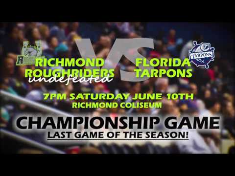 The Richmond Roughriders host the Arena Pro Football Championship game on Saturday 6.10!