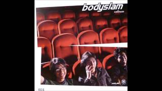 Bodyslam - Bodyslam [Full Album]
