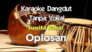 Karaoke Juwita Bahar - Oplosan