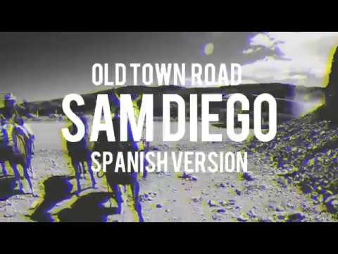 old-town-road-(spanish-version)-lil-nas-x-ft.-billy-ray-cyrus-(cover-en-español)-sam-diego