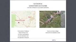 Eco-hameau de Longecourt-les-Culêtre: une vision holistique et une conception participative