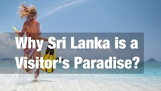 Why Sri Lanka is a Visitor