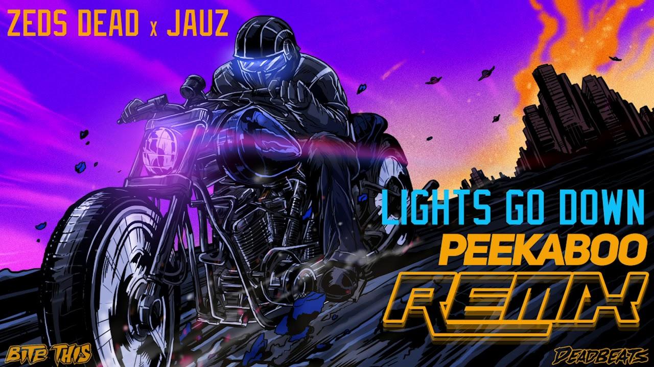 Image result for Zeds Dead x Jauz - Lights Go Down (Peekaboo Remix)