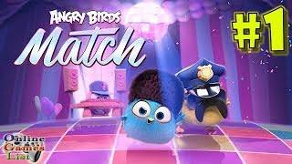 Angry Birds Match Level 1-10 Walkthrough Gameplay #1