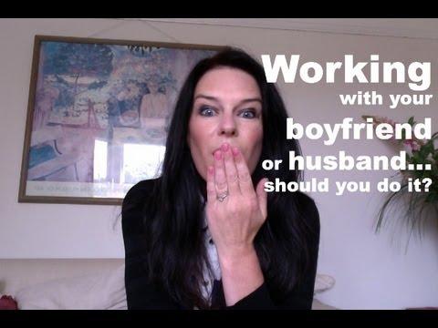 working with your boyfriend