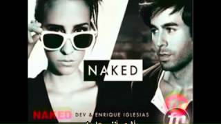 ترجمة أغنية أنريكي Dev ft. Enrique Iglesias -  Naked zzee2009 zzee2012