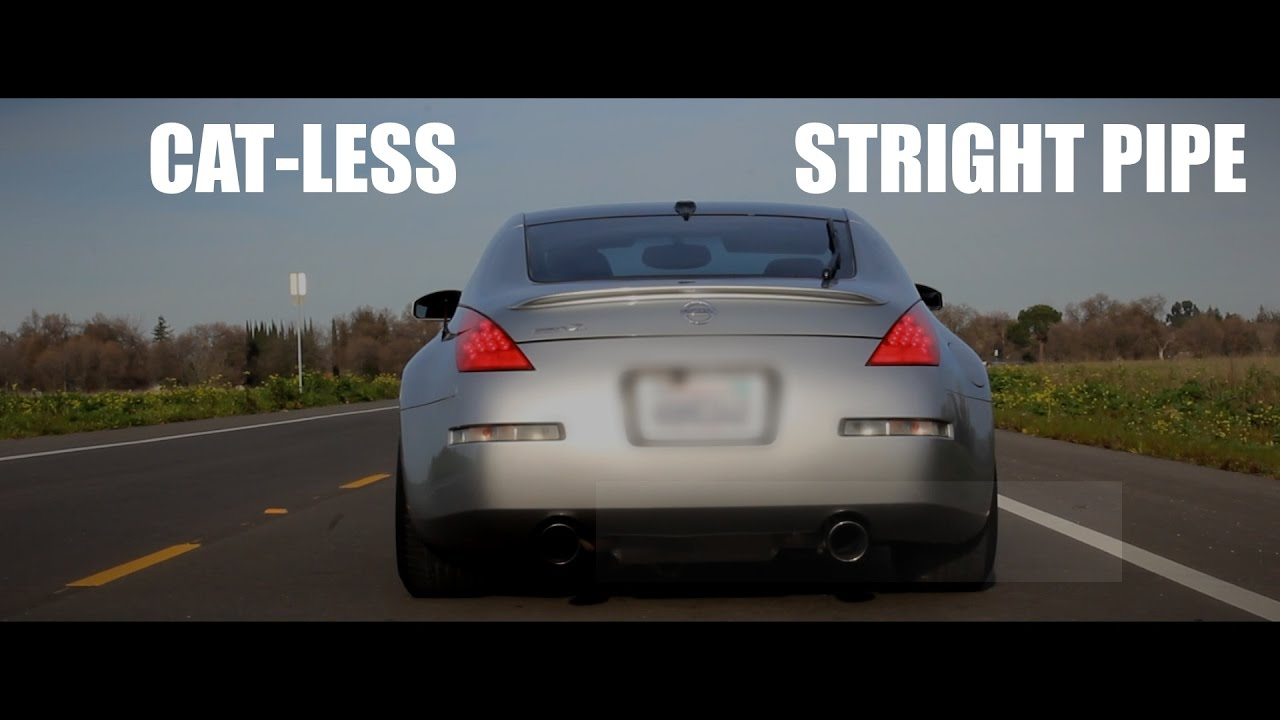 350z manzo test pipes Stright pipe loud sound clip z33 nissan cat delete  exhaust cat-less sound