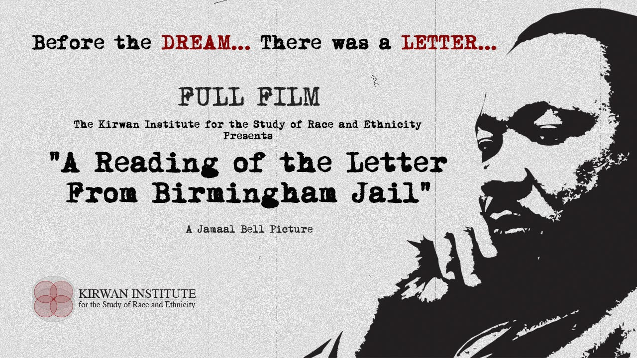 full film a reading of the letter from birmingham jail