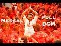 Mersal Full BGM | Vijay | A. R. Rahman | Atlee
