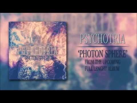 PSYCHOTRIA - Photon Sphere