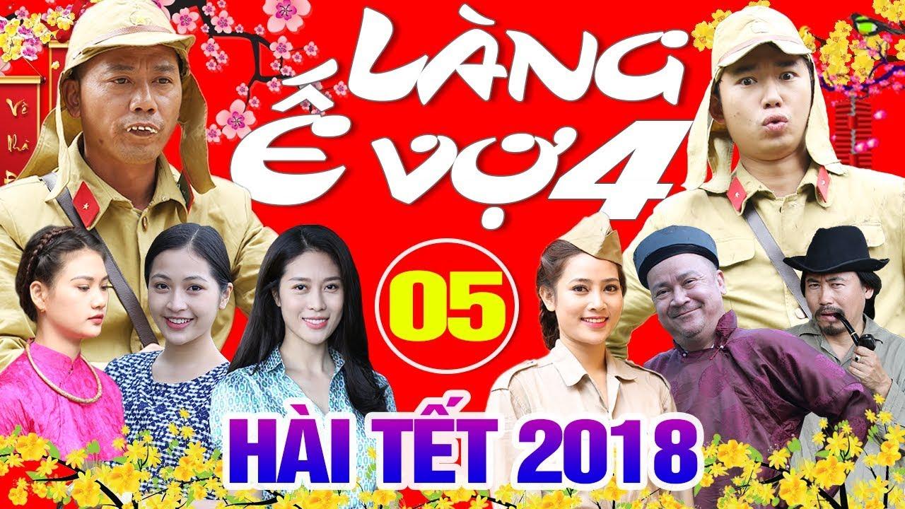 Hài Tết 2018 | Làng ế Vợ 4 – Tập 5 | Phim Hài Tết Mới Nhất 2018 – Minh Tít, Bình Trọng