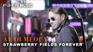 """Al Di Meola """"Strawberry Fields Forever"""" (Official Video) New Album """"Across The Universe"""" March 13th"""