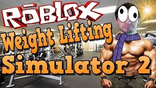 Roblox Adventures - Weight Lifting Simulator 2 - HOW STRONG AM I?