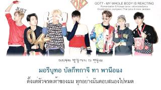 [Thaisub/Karaoke] GOT7 - My Whole Body is Reacting (온몸이 반응해)