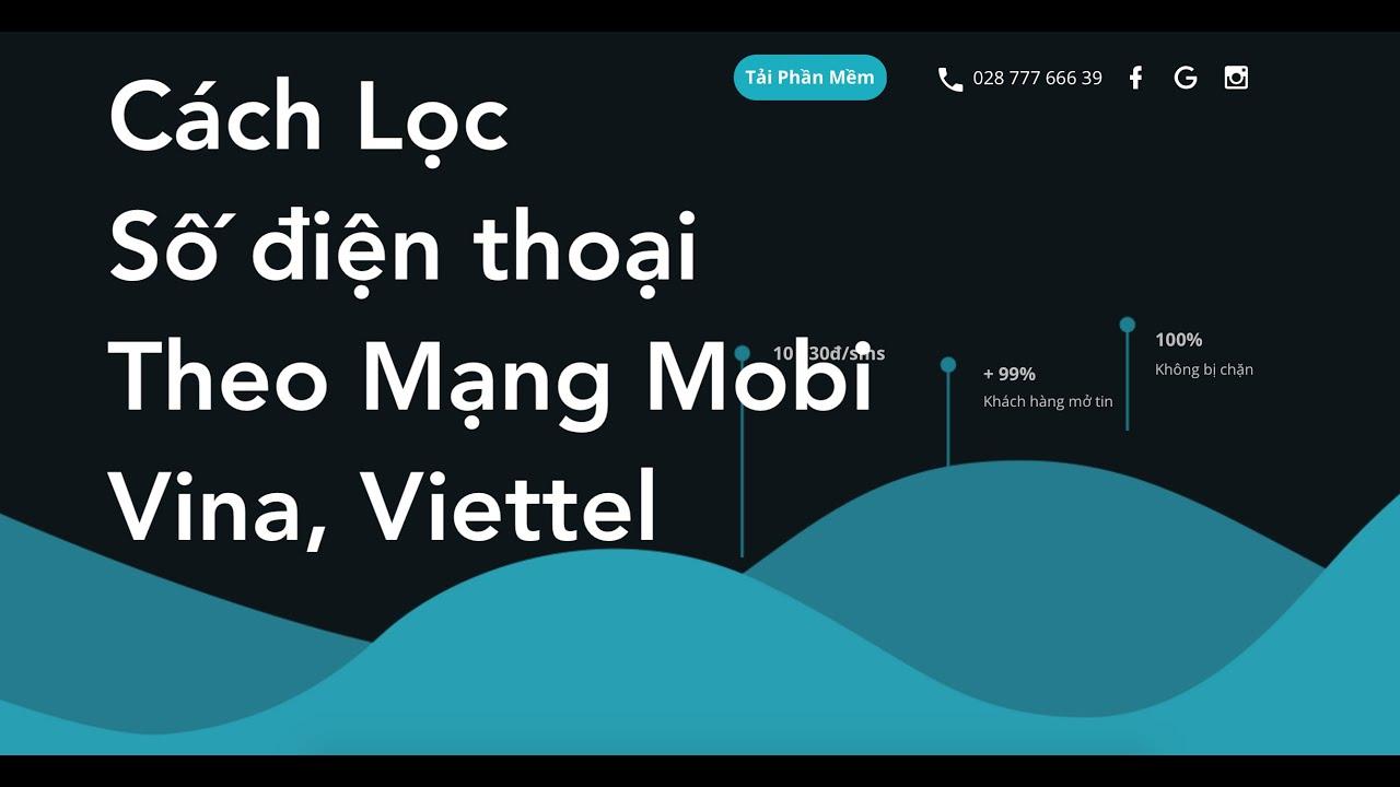 Cách Lọc Số Điện Thoại Mạng Mobi, vina, Viettel | Salestech – Giải pháp công nghệ trong bán hàng