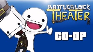 Battle Block Theater Co-op Ep. Cartoonz 1