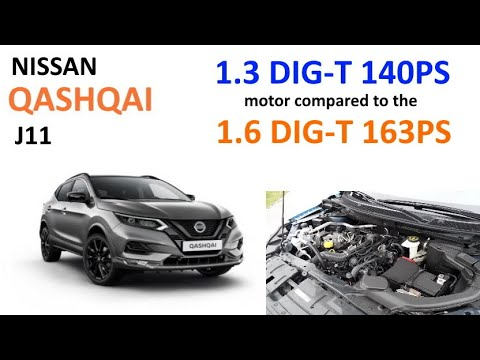 Nissan Qashqai J11: new 1.3 DIG-T 140PS motor comparison to the older 1.6 DIG-T 163PS