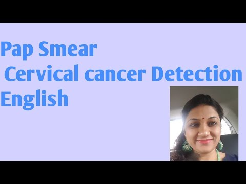 What is Pap Smear English. Cervical Cancer Screening. Does it hurts.How often
