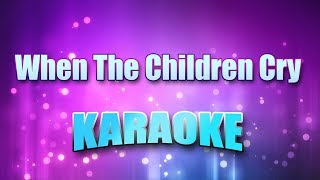 White Lion When The Children Cry Karaoke Lyrics.mp3