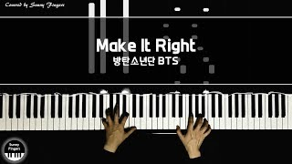 Make It Right - 방탄소년단 BTS | piano cover by Sunny Fingers