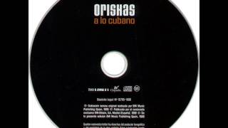 ORISHAS - A LO CUBANO (FULL ALBUM)