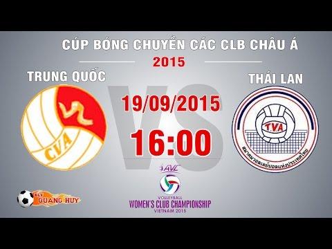 Trung Quốc vs Thái Lan - BK1 Cúp bóng chuyền châu Á 2015 | FULL