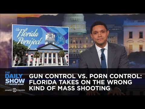 Gun Control vs. Porn Control: Florida Takes On the Wrong Kind of Mass Shooting: The Daily Show
