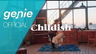 LambC (램씨) - Childish Official M/V