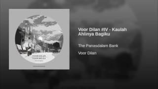 Voor Dilan #IV - Kaulah Ahlinya Bagiku