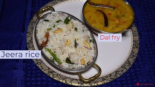Jeera rice / Dal fry / easy quick recipe