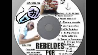 Maicol 02 & El Pastor La Pipa Guana Dembow 2012