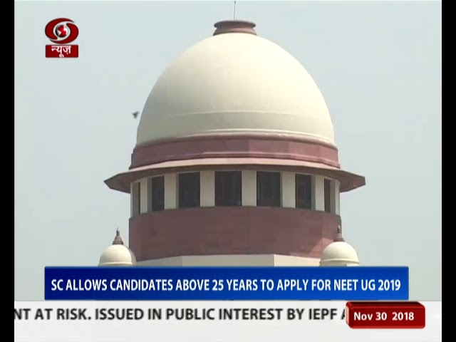 SC allows candidates above 25 yrs to apply for NEET UG 2019