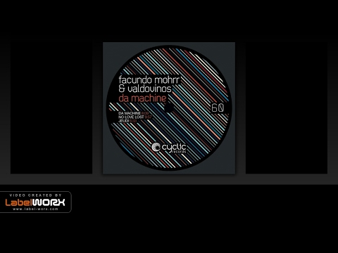 Facundo Mohrr & Valdovinos - Da Machine (Original Mix)