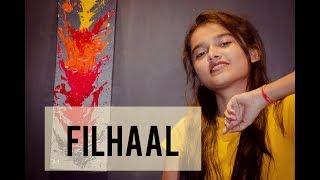 FILHALL | FEMALE COVER | DIKSHA | Akshay Kumar Ft Nupur Sanon | BPraak | Jaani |