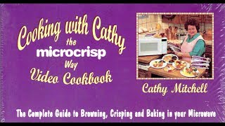 Cooking with Cathy the Microcrisp Way Video Cookbook (1993)