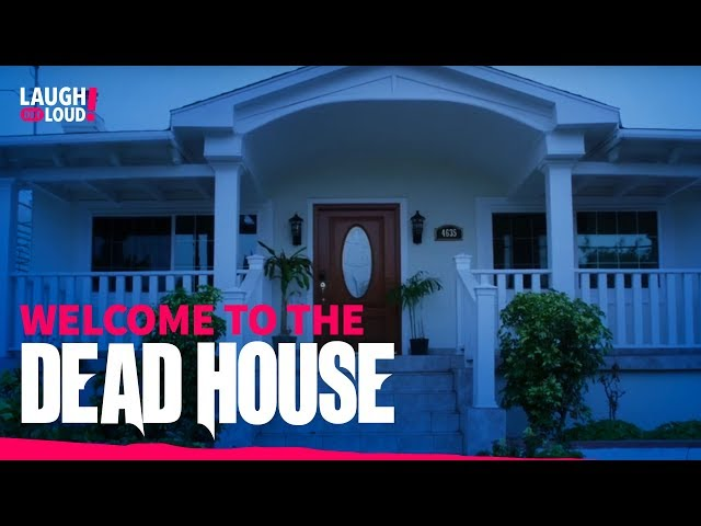Welcome to the Dead House   Dead House Full Episode   LOL Network
